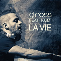 DJ Ross & Kumi - La Vie (Radio Edit)