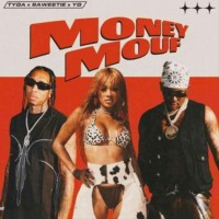 Tyga ft. Saweetie & YG - Money Mouf