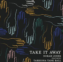 Norah Jones & Tarriona Tank Ball - Take It Away