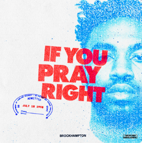 Brockhampton - If You Pray Right