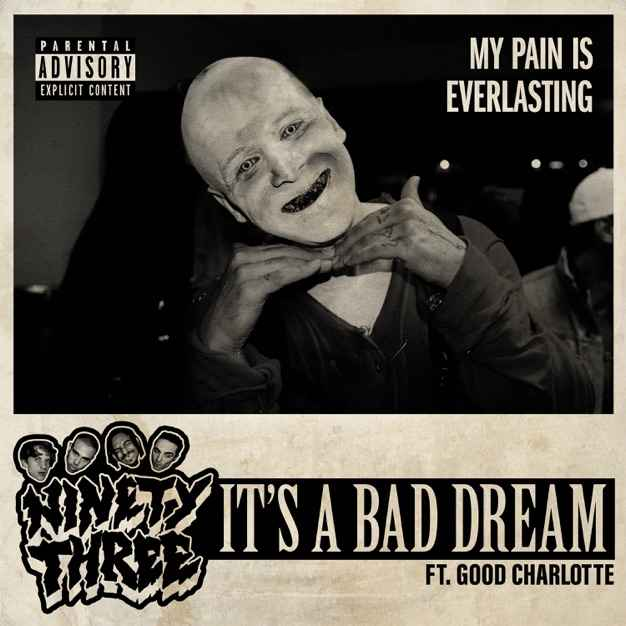93PUNX & Vic Mensa- It's a bad dream (ft. Travis Barker, Good Charlotte)