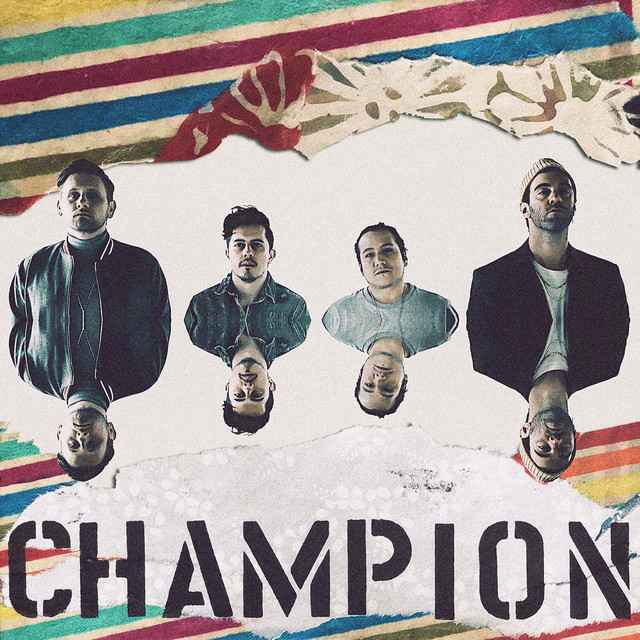 American Authors & Beau Young Prince - Champion