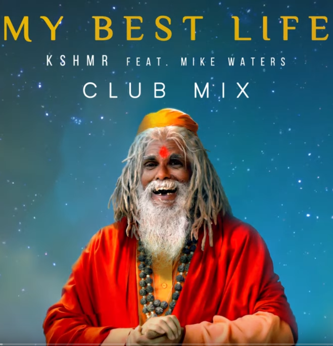Kshmr & Mike Waters - My Best Life (Club Mix)