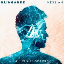 Klingande & Bright Sparks - Messiah