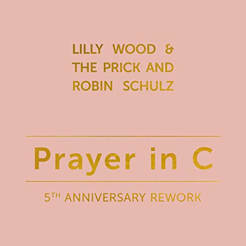 Lilly Wood ft. The Prick & Robin Schulz - Prayer in C