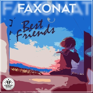 Faxonat - Best Friends