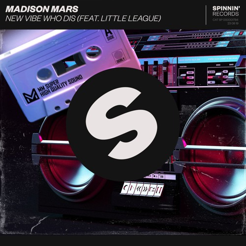 Madison Mars & Little League - New Vibe Who Dis