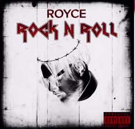 Royce - Rock N Roll