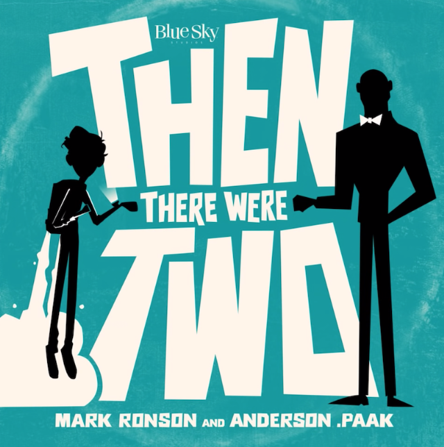 Mark Ronson & Anderson .Paak - Then There Were Two
