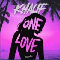 Khalif - One Love